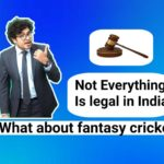 Is fantasy cricket or Dream11 legal in India?